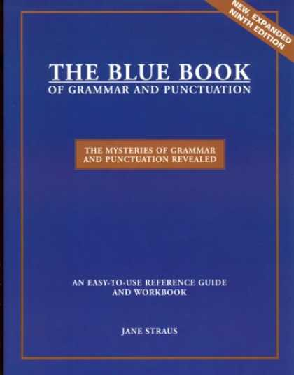 Bestsellers (2007) - The Blue Book of Grammar and Punctuation (9th Edition) by Jane Straus