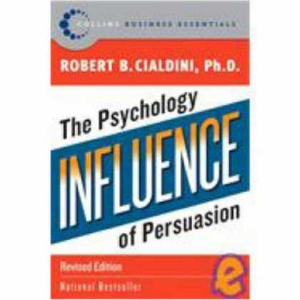 Bestsellers (2007) - Influence: The Psychology of Persuasion (Collins Business Essentials) by Robert