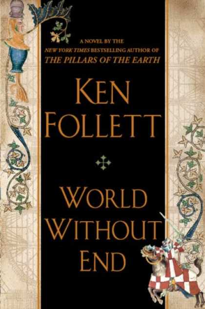 Bestsellers (2007) - World Without End by Ken Follett