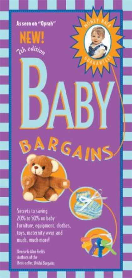Bestsellers (2007) - Baby Bargains, 7th Edition: Secrets to Saving 20% to 50% on baby furinture, gear