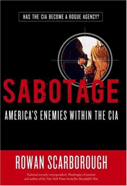 Bestsellers (2007) - Sabotage: America's Enemies Within the CIA by Rowan Scarborough