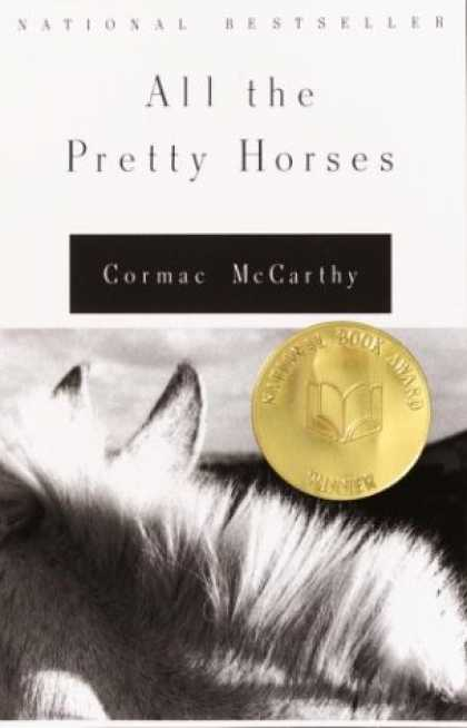 Bestsellers (2007) - All the Pretty Horses by Cormac Mccarthy