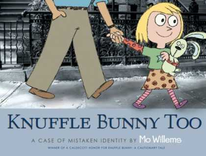 Bestsellers (2007) - Knuffle Bunny Too: A Case of Mistaken Identity