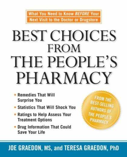 Bestsellers (2007) - Best Choices from the People's Pharmacy by Joe Graedon