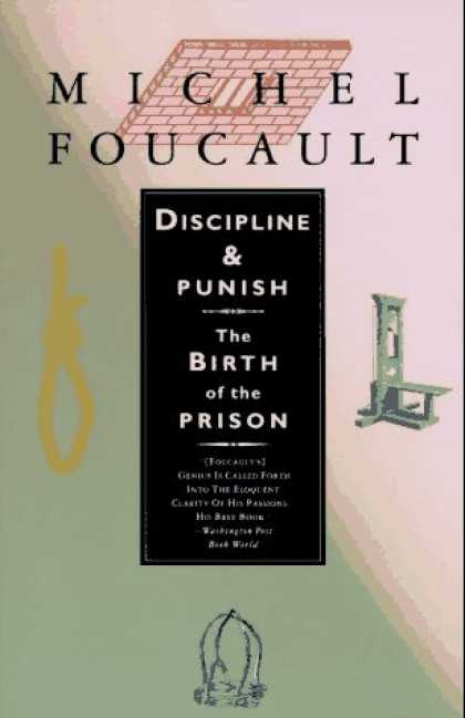 Bestsellers (2007) - Discipline & Punish: The Birth of the Prison by Michel Foucault