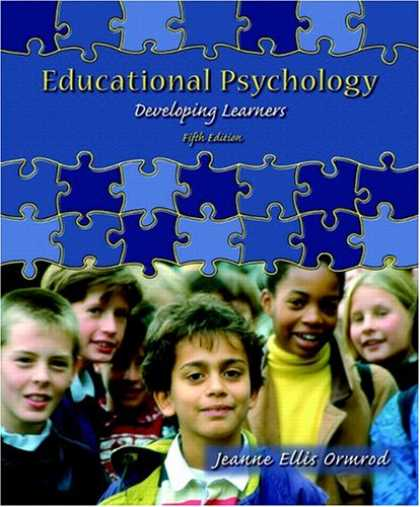 Bestsellers (2007) - Educational Psychology: Developing Learners (5th Edition) by Jeanne Ellis Ormrod