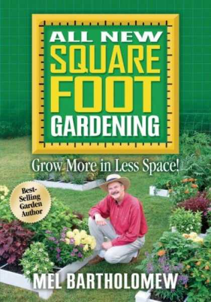Bestsellers (2007) - All New Square Foot Gardening by Mel Bartholomew