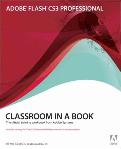 Bestsellers (2007) - Adobe Flash CS3 Professional Classroom in a Book by Adobe Creative Team