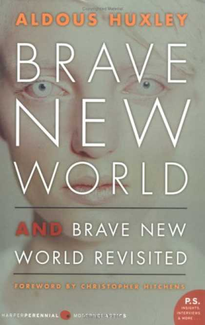 Bestsellers (2007) - Brave New World and Brave New World Revisited by Aldous Huxley
