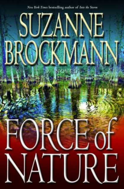 Bestsellers (2007) - Force of Nature: A Novel by Suzanne Brockmann