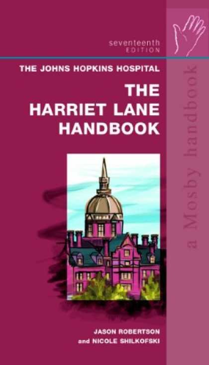 Bestsellers (2007) - The Harriet Lane Handbook: A Manual for Pediatric House Officers, 17th Edition
