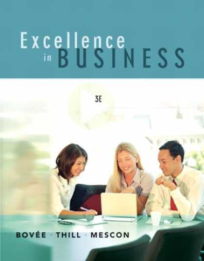 Bestsellers (2007) - Excellence in Business (3rd Edition) by Courtland L. Bovee