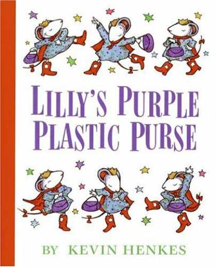 Bestsellers (2007) - Lilly's Purple Plastic Purse by Kevin Henkes