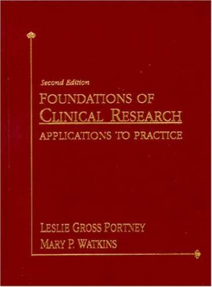Bestsellers (2007) - Foundations of Clinical Research: Applications to Practice (2nd Edition) by Lesl