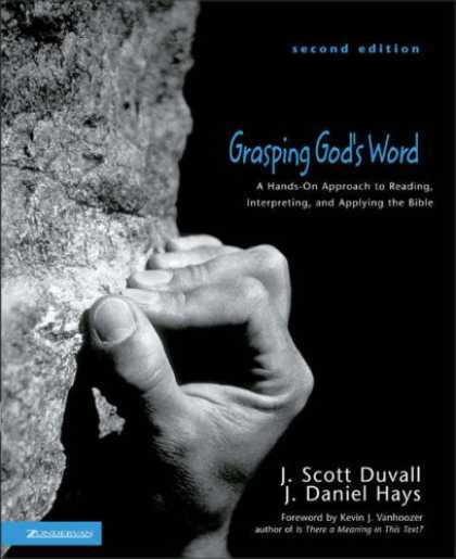 Bestsellers (2007) - Grasping God's Word: A Hands-On Approach to Reading, Interpreting, and Applying