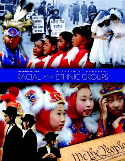 Bestsellers (2007) - Racial and Ethnic Groups (11th Edition) by Richard T Schaefer