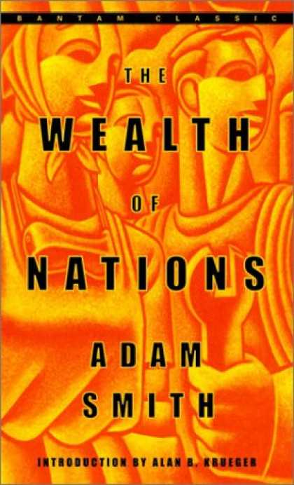 Bestsellers (2007) - The Wealth of Nations (Bantam Classics) by Adam Smith