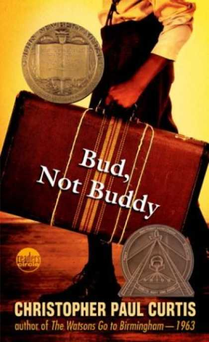 Bestsellers (2007) - Bud, Not Buddy by Christopher Paul Curtis