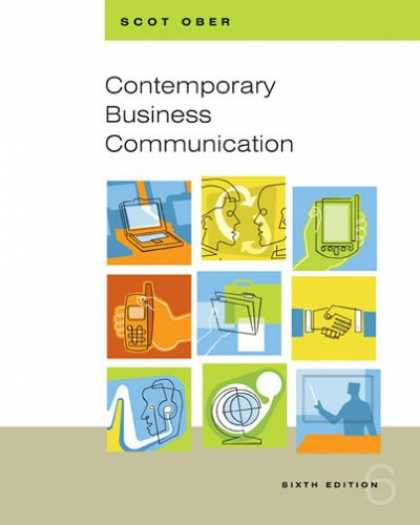 Bestsellers (2007) - Contemporary Business Communication (Sixth Edition) by Scot Ober