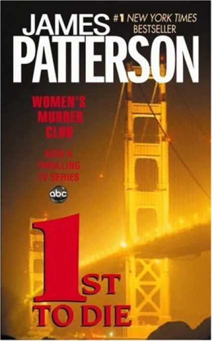 Bestsellers (2007) - 1st to Die: A Novel by James Patterson