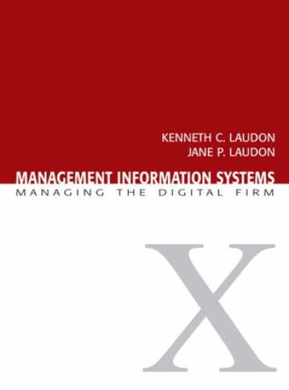 Bestsellers (2007) - Management Information Systems: Managing the Digital Firm (10th Edition) by Jane