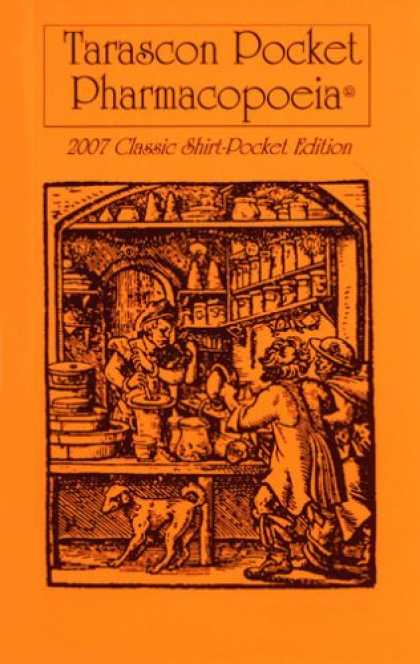 Bestsellers (2007) - Tarascon Pocket Pharmacopoeia, 2007 Classic Shirt-Pocket Edition by Steven M. Gr