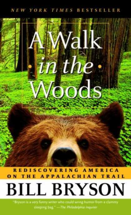 Bestsellers (2007) - A Walk in the Woods: Rediscovering America on the Appalachian Trail by Bill Brys