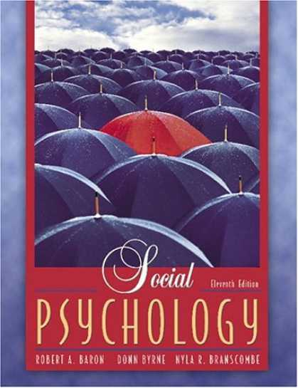 Bestsellers (2007) - Social Psychology (11th Edition) (MyPsychLab Series) by Robert A. Baron