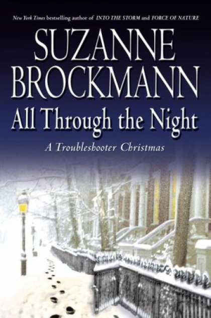 Bestsellers (2007) - All Through the Night: A Troubleshooter Christmas by Suzanne Brockmann