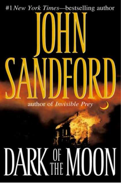Bestsellers (2007) - Dark of the Moon by John Sandford