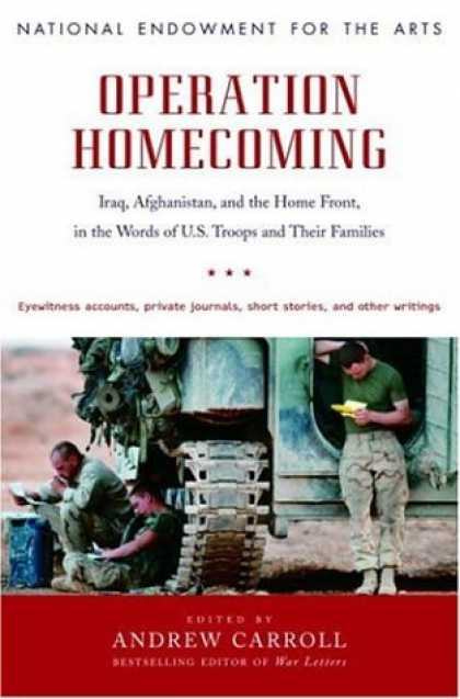 Bestsellers (2007) - Operation Homecoming: Iraq, Afghanistan, and the Home Front, in the Words of U.S