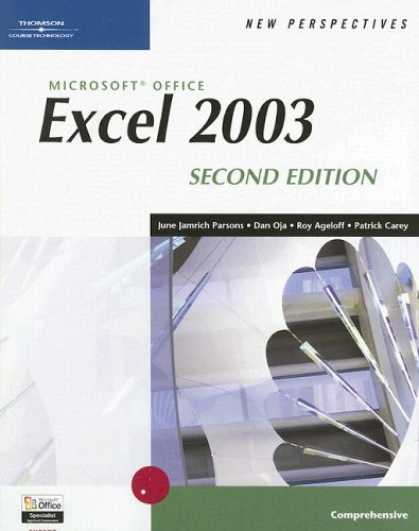 Bestsellers (2007) - New Perspectives on Microsoft Office Excel 2003, Comprehensive, Second Edition (