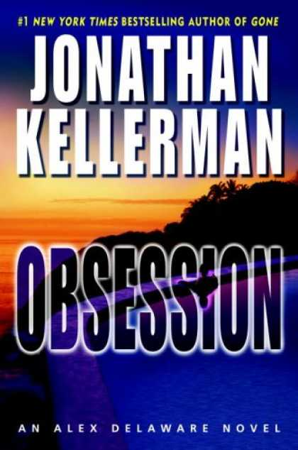 Bestsellers (2007) - Obsession (Alex Delaware Novels) by Jonathan Kellerman