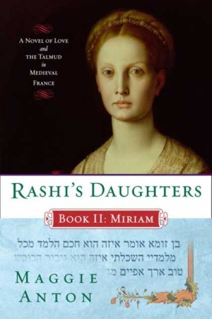 Bestsellers (2007) - Rashi's Daughters, Book II: Miriam by Maggie Anton