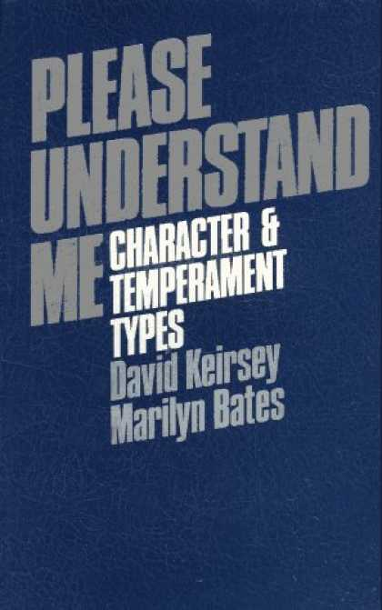 Bestsellers (2007) - Please Understand Me: Character and Temperament Types by David Keirsey