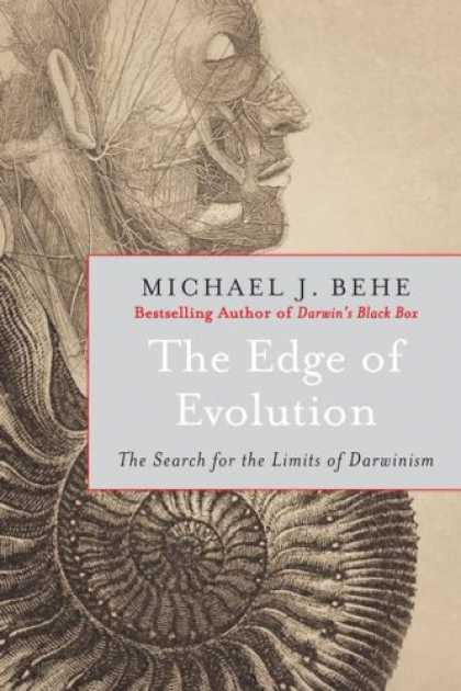 Bestsellers (2007) - The Edge of Evolution: The Search for the Limits of Darwinism by Michael J. Behe