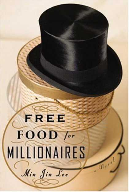 Bestsellers (2007) - Free Food for Millionaires by Min Jin Lee