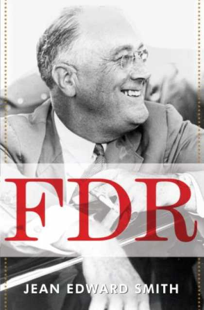 Bestsellers (2007) - FDR by Jean Edward Smith