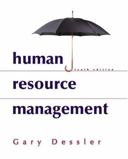 Bestsellers (2007) - Human Resource Management (10th Edition) by Gary Dessler