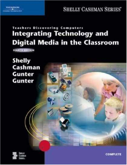 Bestsellers (2007) - Teachers Discovering Computers: Integrating Technology and Digital Media in the