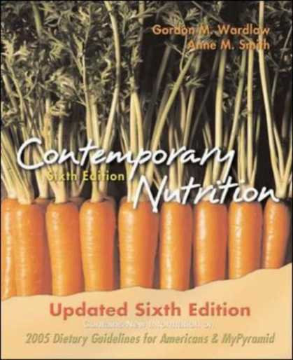 Bestsellers (2007) - Contemporary Nutrition, Updated Sixth Edition by Gordon M. Wardlaw