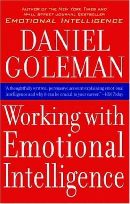 Bestsellers (2007) - Working with Emotional Intelligence by Daniel Goleman