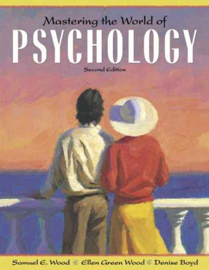 Bestsellers (2007) - Mastering the World of Psychology (2nd Edition) (MyPsychLab Series) by Samuel E.