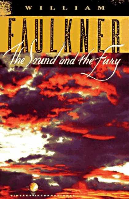 Bestsellers (2007) - The Sound and the Fury by William Faulkner