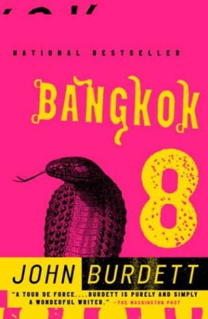 Bestsellers (2007) - Bangkok 8: A Novel by John Burdett