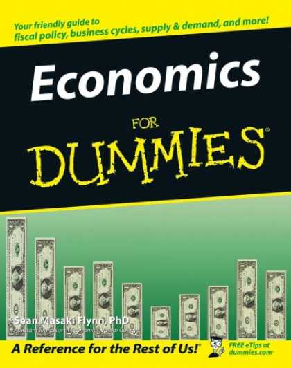 Bestsellers (2007) - Economics For Dummies by Sean Masaki Flynn