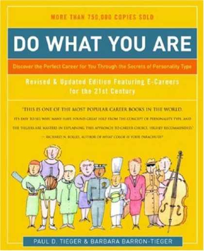 Bestsellers (2007) - Do What You Are: Discover the Perfect Career for You Through the Secrets of Pers