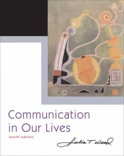 Bestsellers (2007) - Communication in Our Lives (with CD-ROM and SpeechBuilder Express/InfoTrac ) (Wa