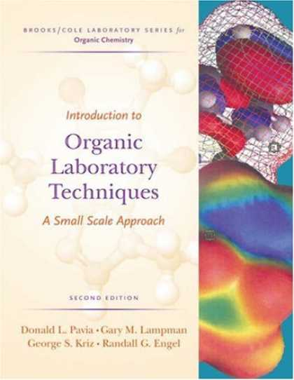 Bestsellers (2007) - Introduction to Organic Laboratory Techniques: A Small-Scale Approach (Brooks/Co