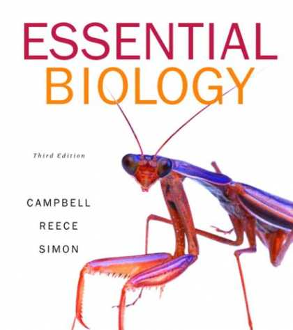 Bestsellers (2007) - Essential Biology (3rd Edition) (Campbell Biology Websites Series) by Neil A. Ca